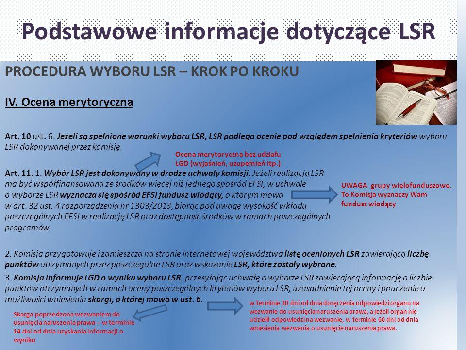 Podstawowe informacje dotyczące LSR PROCEDURA WYBORU LSR – KROK PO KROKU IV.