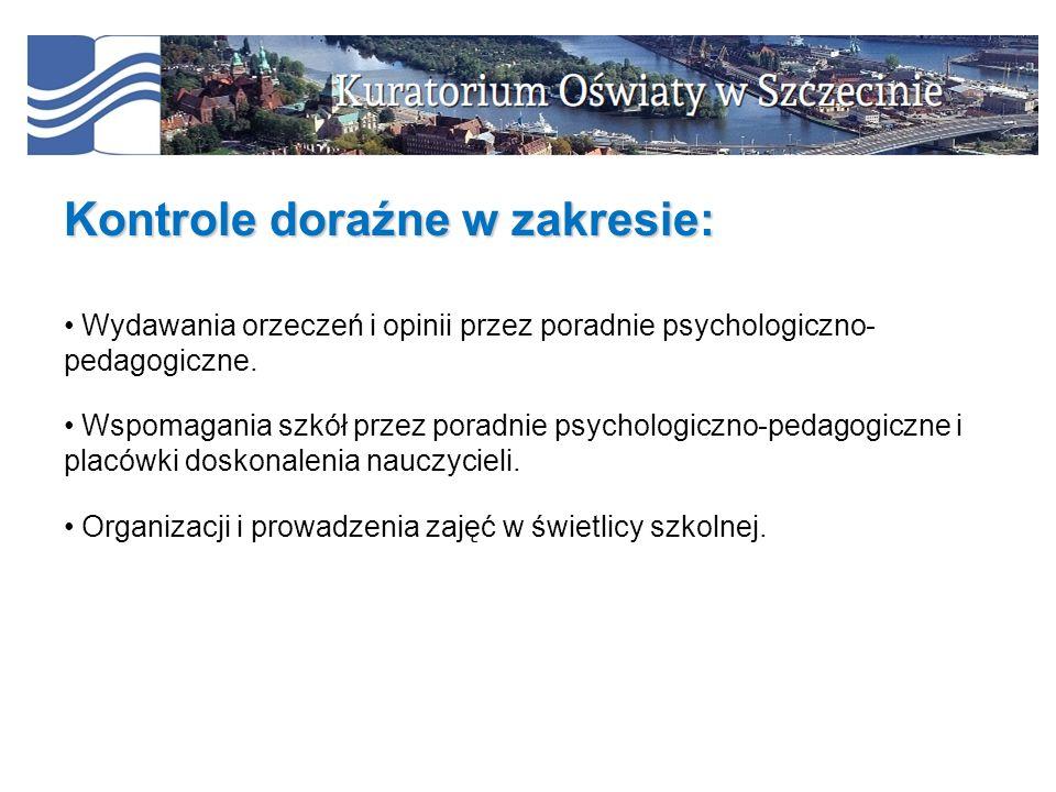 Kontrole doraźne w zakresie: Wydawania orzeczeń i opinii przez poradnie psychologiczno- pedagogiczne.