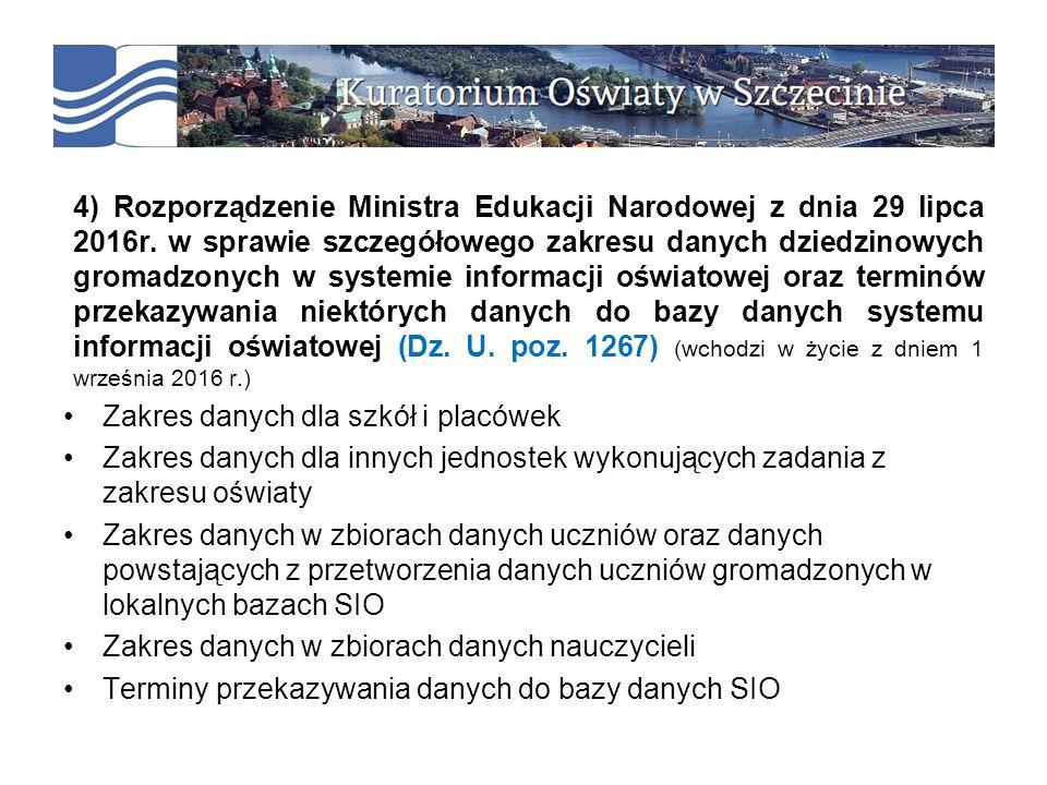 4) Rozporządzenie Ministra Edukacji Narodowej z dnia 29 lipca 2016r.