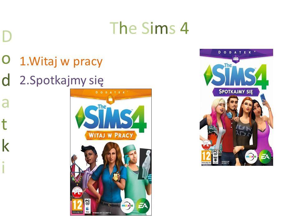The Sims 4 1.Witaj w pracy 2.Spotkajmy się DodatkiDodatki