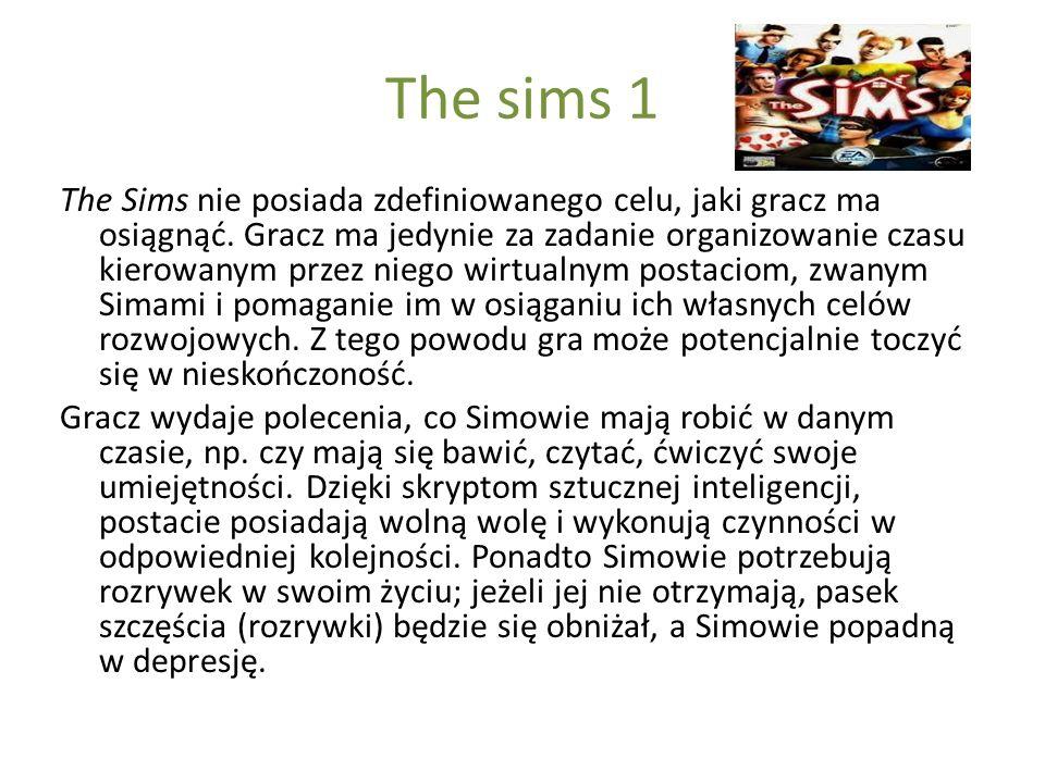 The sims 1 The Sims nie posiada zdefiniowanego celu, jaki gracz ma osiągnąć. Gracz ma jedynie za zadanie organizowanie czasu kierowanym przez niego wi
