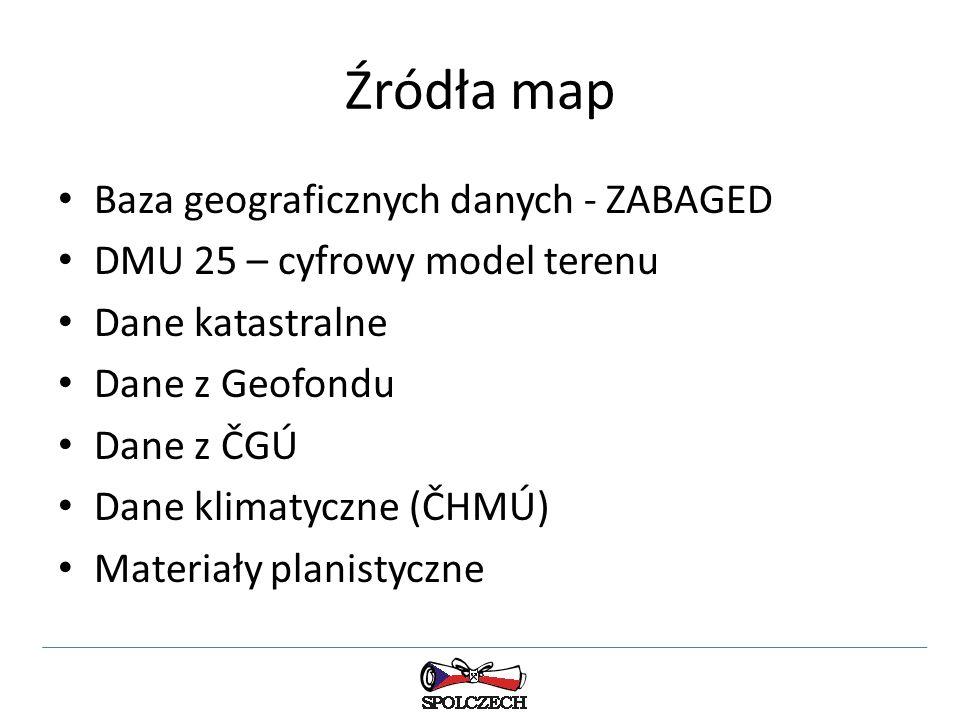 Źródła map Baza geograficznych danych - ZABAGED DMU 25 – cyfrowy model terenu Dane katastralne Dane z Geofondu Dane z ČGÚ Dane klimatyczne (ČHMÚ) Materiały planistyczne