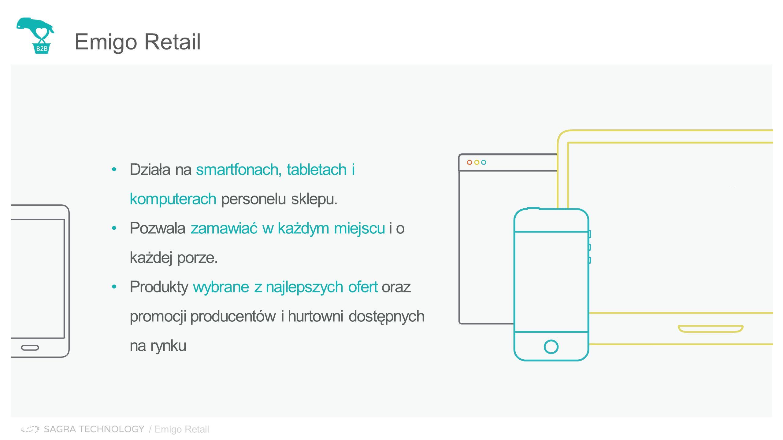 Emigo Retail / Emigo Retail Działa na smartfonach, tabletach i komputerach personelu sklepu.