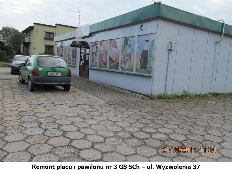 Remont placu i pawilonu nr 3 GS SCh – ul. Wyzwolenia 37