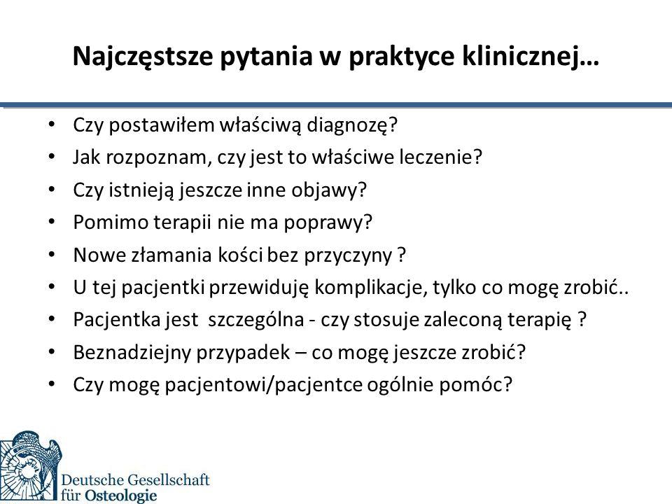 Najczęstsze pytania w praktyce klinicznej… Czy postawiłem właściwą diagnozę.
