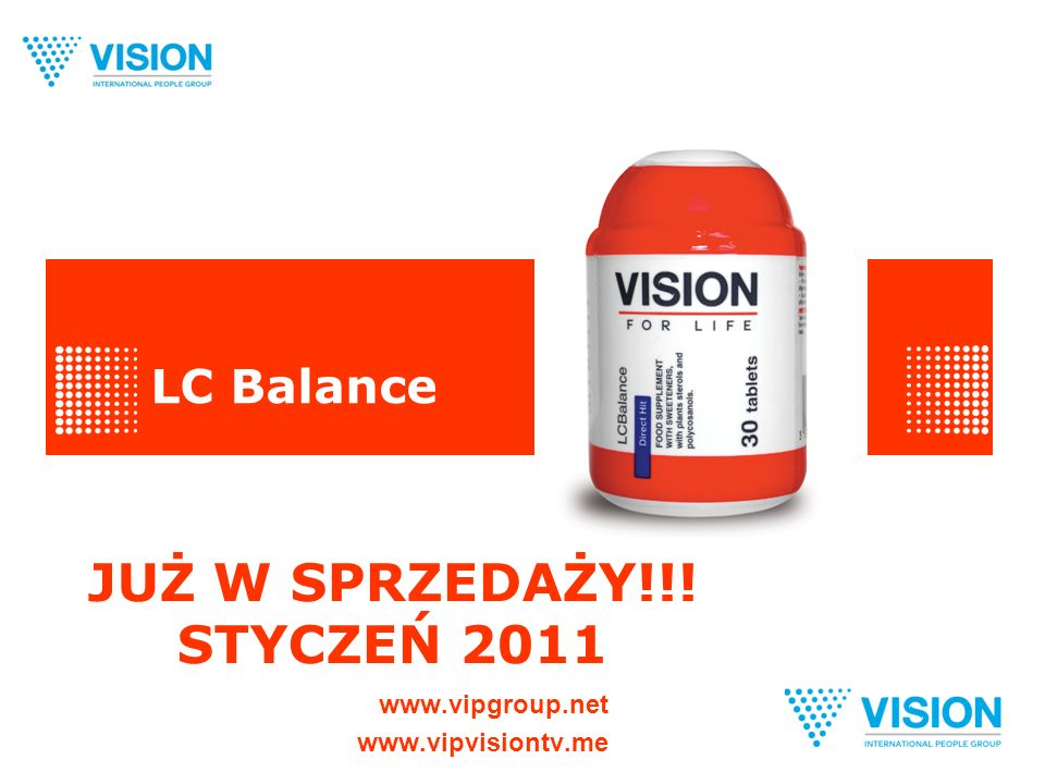 LC Balance www.vipgroup.net www.vipvisiontv.me JUŻ W SPRZEDAŻY!!! STYCZEŃ 2011