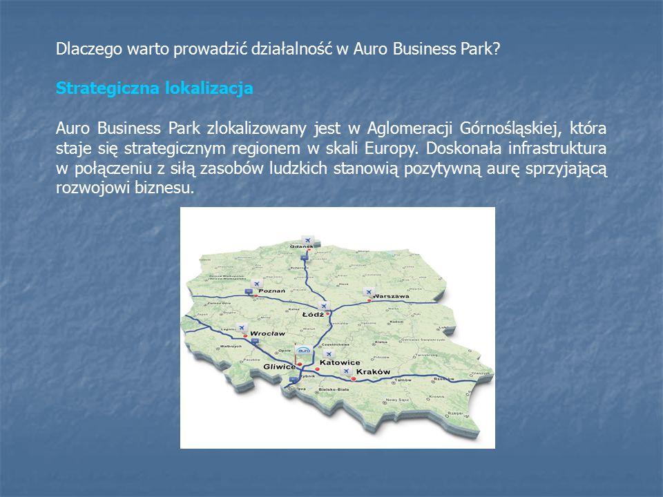 Idealne skomunikowanie Auro Business Park znajduje się w bezpośrednim sąsiedztwie polskiego odcinka międzynarodowej trasy E40 - autostrady A4 (Berlin – Wrocław – Kraków) oraz trasy E75 (Warszawa – Katowice, odcinka autostrady A1 (Gdańsk – Gorzyczki) oraz Drogowej Trasy Średnicowej - drogi ułatwiającej komunikację między miastami aglomeracji.