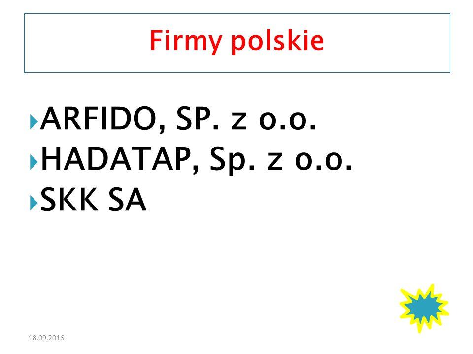 18.09.2016  ARFIDO, SP. z o.o.  HADATAP, Sp. z o.o.  SKK SA Firmy polskie
