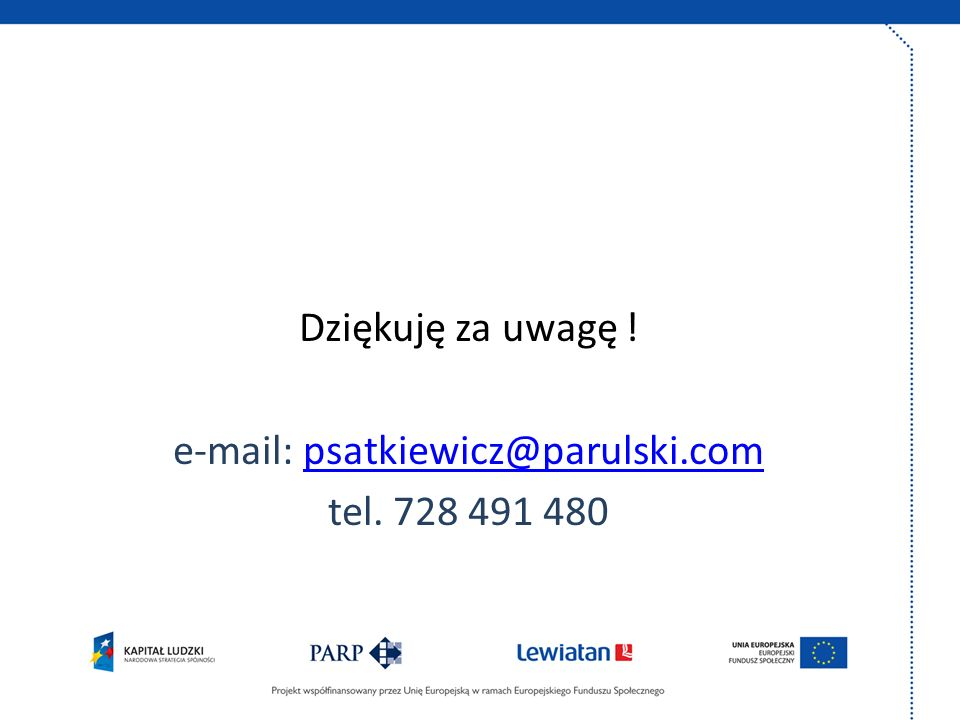 e-mail: psatkiewicz@parulski.compsatkiewicz@parulski.com tel. 728 491 480