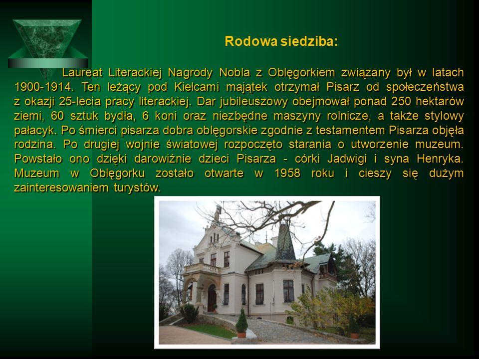 Rodowa siedziba: Laureat Literackiej Nagrody Nobla z Oblęgorkiem związany był w latach 1900-1914.
