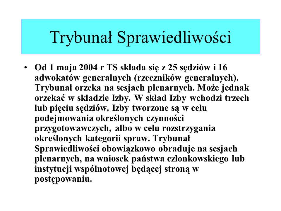 Trybunał Sprawiedliwości Od 1 maja 2004 r TS składa się z 25 sędziów i 16 adwokatów generalnych (rzeczników generalnych). Trybunał orzeka na sesjach p