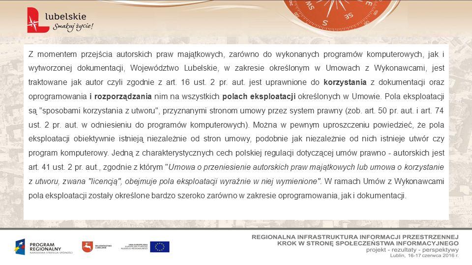 Z momentem przejścia autorskich praw majątkowych, zarówno do wykonanych programów komputerowych, jak i wytworzonej dokumentacji, Województwo Lubelskie