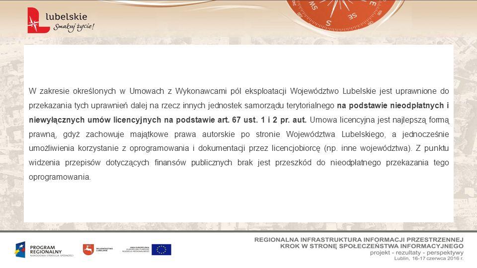 W zakresie określonych w Umowach z Wykonawcami pól eksploatacji Województwo Lubelskie jest uprawnione do przekazania tych uprawnień dalej na rzecz innych jednostek samorządu terytorialnego na podstawie nieodpłatnych i niewyłącznych umów licencyjnych na podstawie art.