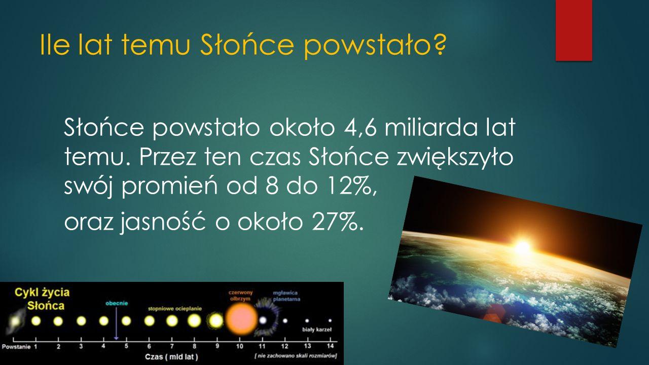 Temperatura Słońca Słońce to gazowa kula składająca się głównie z wodoru i helu- jest olbrzymim reaktorem termojądrowym.
