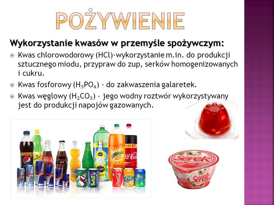 Wykorzystanie kwasów w przemyśle spożywczym:  Kwas chlorowodorowy (HCl)-wykorzystanie m.in.