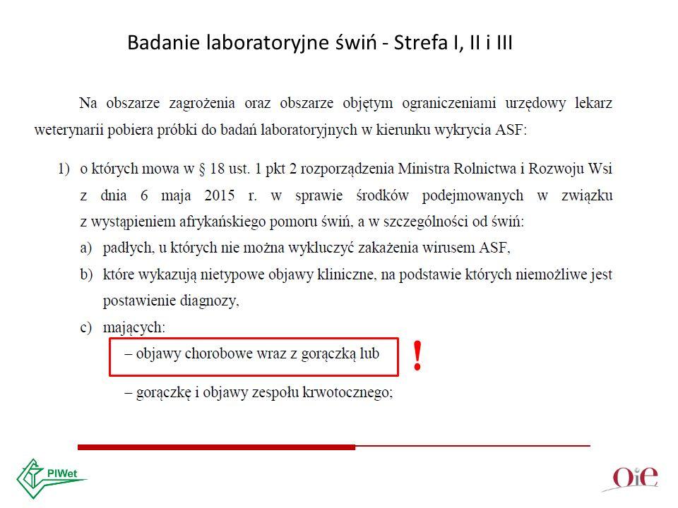 Badanie laboratoryjne świń - Strefa I, II i III !