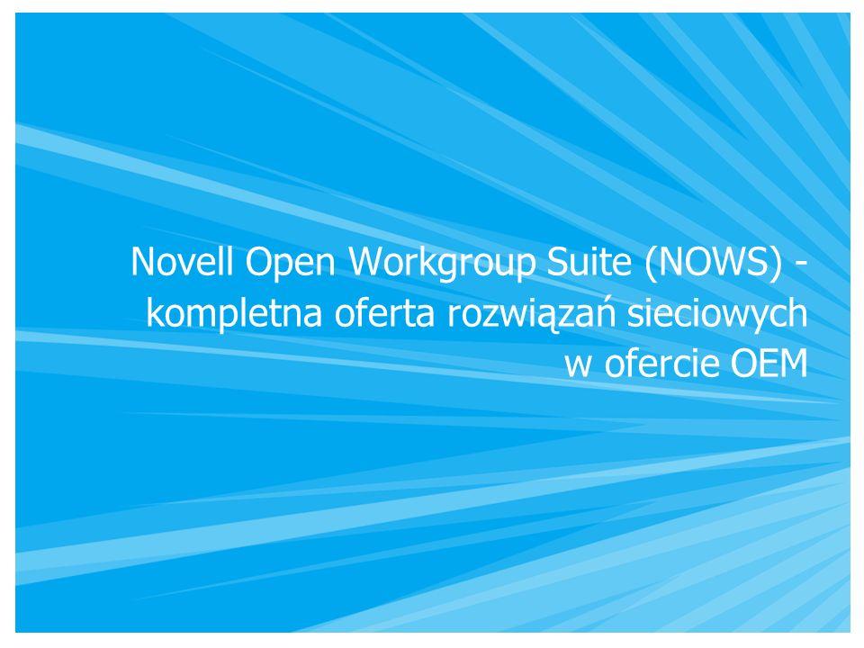 Novell Open Workgroup Suite (NOWS) - kompletna oferta rozwiązań sieciowych w ofercie OEM