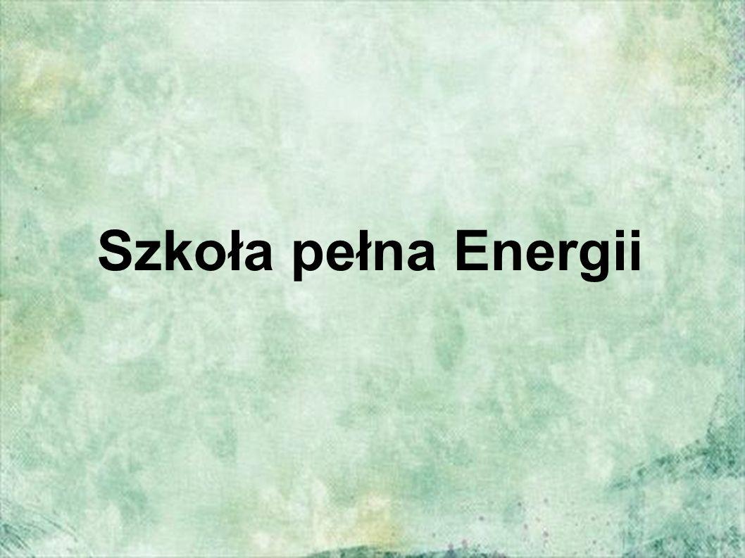 Szkoła pełna Energii