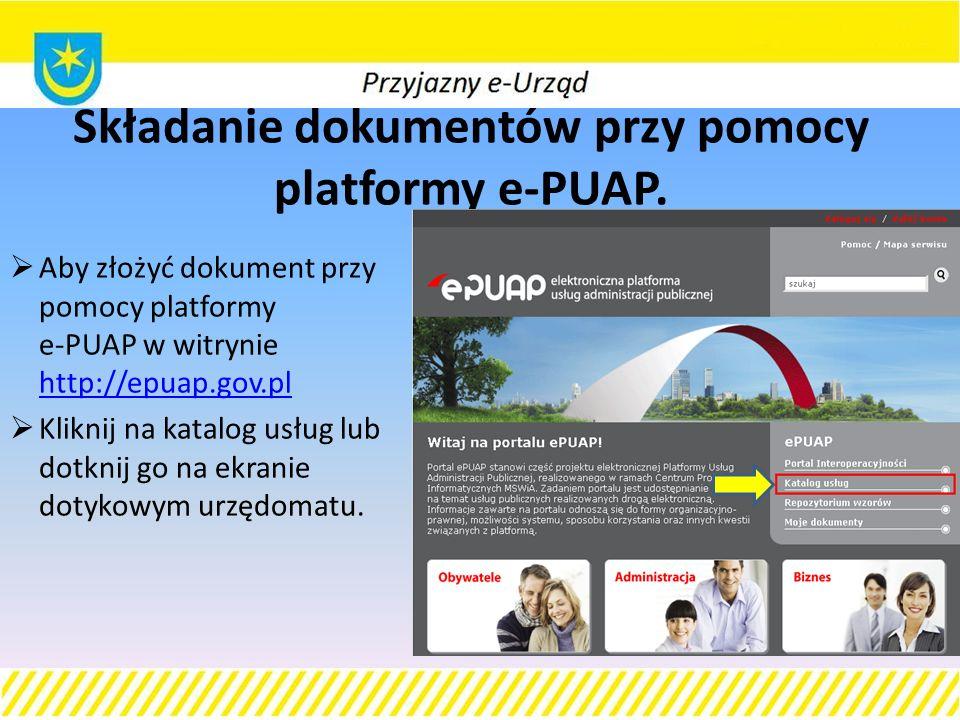 Składanie dokumentów przy pomocy platformy e-PUAP.