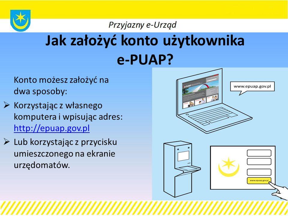 Jak założyć konto użytkownika e-PUAP.