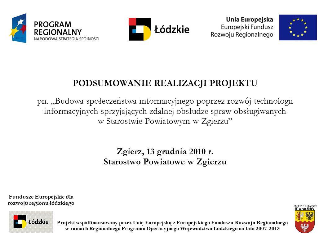 Instytucja Zarządzająca: ZARZĄD WOJEWÓDZTWA ŁÓDZKIEGO Urząd Marszałkowski w Łodzi Al.