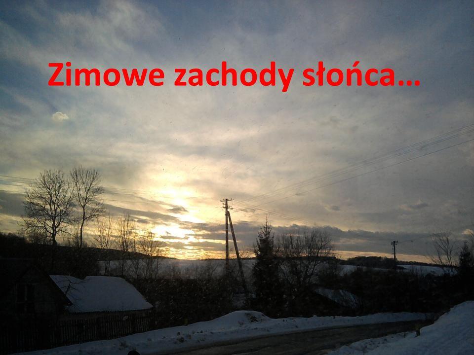 Zimowe zachody słońca…