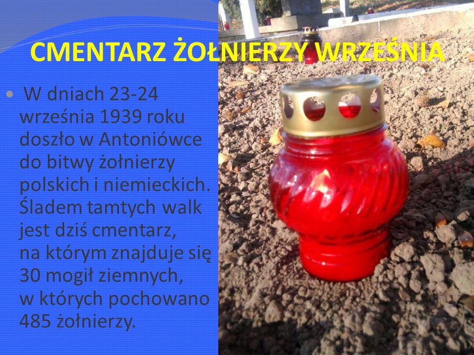 W dniach 23-24 września 1939 roku doszło w Antoniówce do bitwy żołnierzy polskich i niemieckich.