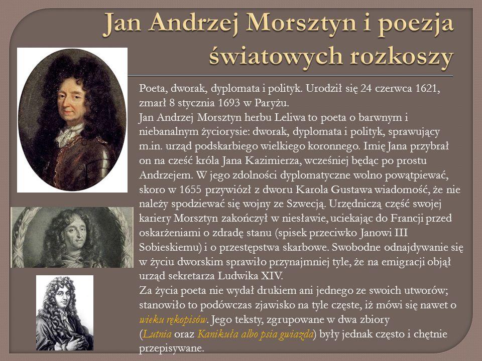 Poeta, dworak, dyplomata i polityk. Urodził się 24 czerwca 1621, zmarł 8 stycznia 1693 w Paryżu.