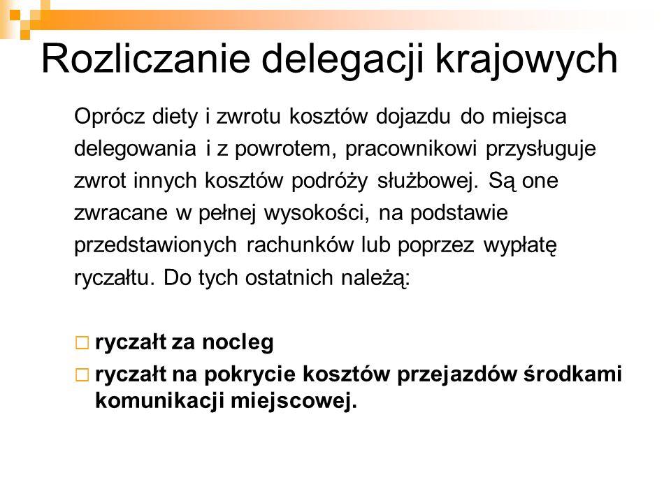 Rozliczanie delegacji krajowych ĆWICZENIA PRAKTYCZNE