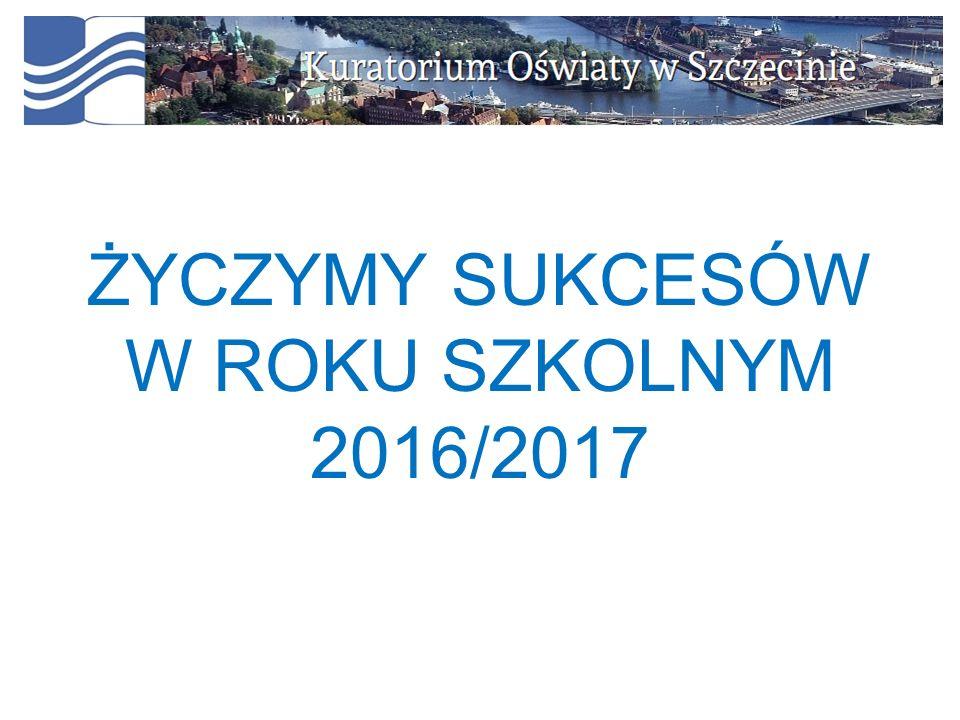 ŻYCZYMY SUKCESÓW W ROKU SZKOLNYM 2016/2017