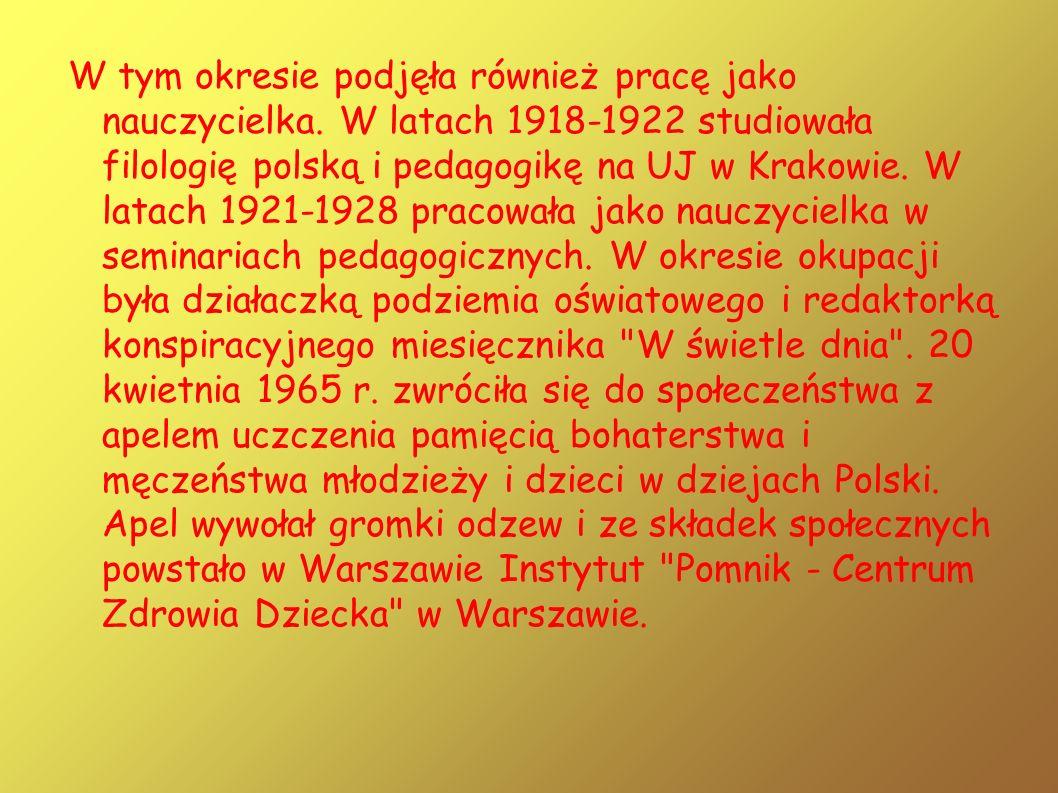 W tym okresie podjęła również pracę jako nauczycielka. W latach 1918-1922 studiowała filologię polską i pedagogikę na UJ w Krakowie. W latach 1921-192