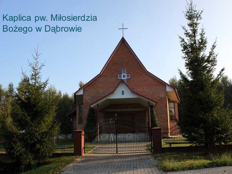 Kaplica pw. Miłosierdzia Bożego w Dąbrowie
