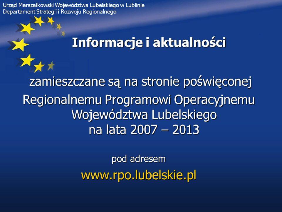 Informacje i aktualności zamieszczane są na stronie poświęconej zamieszczane są na stronie poświęconej Regionalnemu Programowi Operacyjnemu Województw