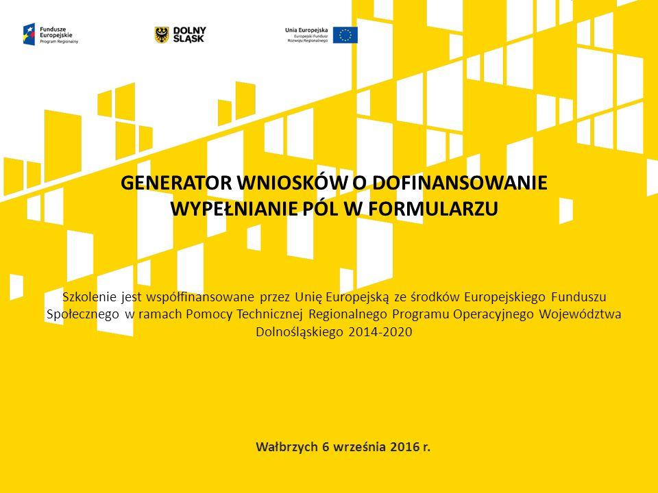 Generator wniosków o dofinansowanie umożliwia przygotowywanie i edycję wniosków o dofinansowanie.