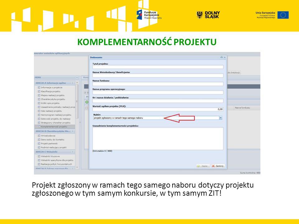 Projekt zgłoszony w ramach tego samego naboru dotyczy projektu zgłoszonego w tym samym konkursie, w tym samym ZIT!