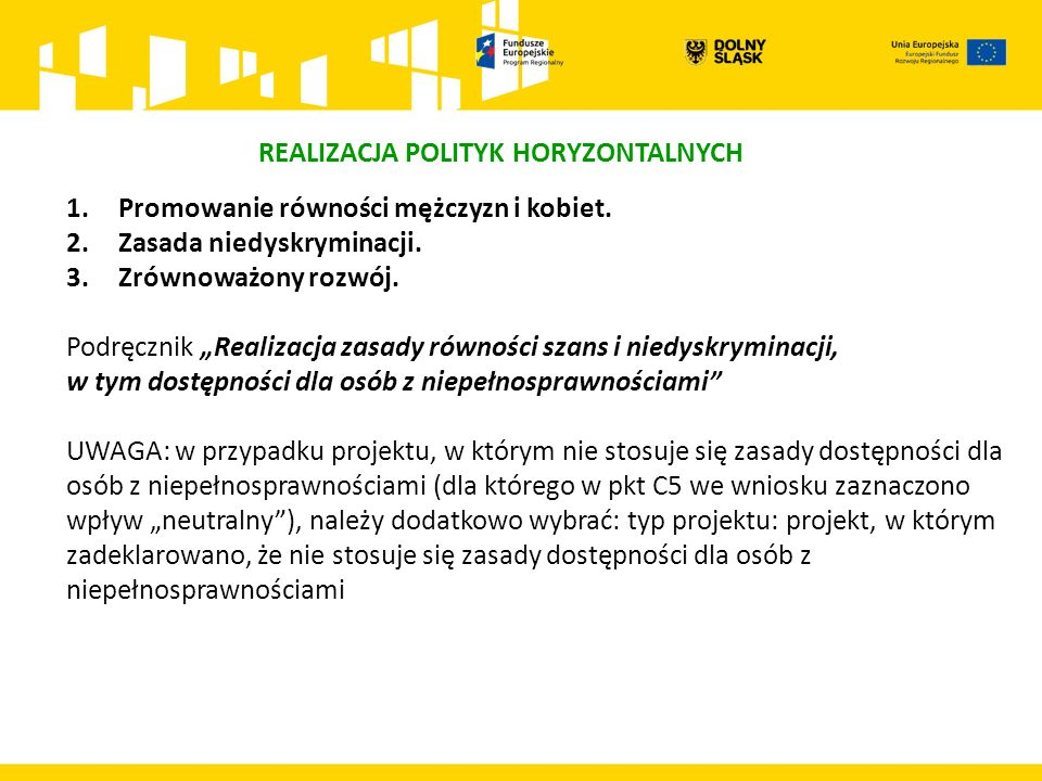 """REALIZACJA POLITYK HORYZONTALNYCH 1.Promowanie równości mężczyzn i kobiet. 2.Zasada niedyskryminacji. 3.Zrównoważony rozwój. Podręcznik """"Realizacja za"""