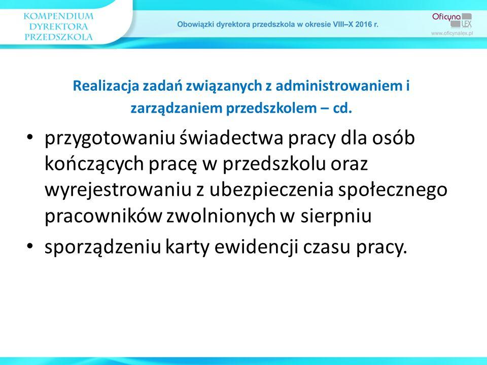 przygotowaniu świadectwa pracy dla osób kończących pracę w przedszkolu oraz wyrejestrowaniu z ubezpieczenia społecznego pracowników zwolnionych w sier