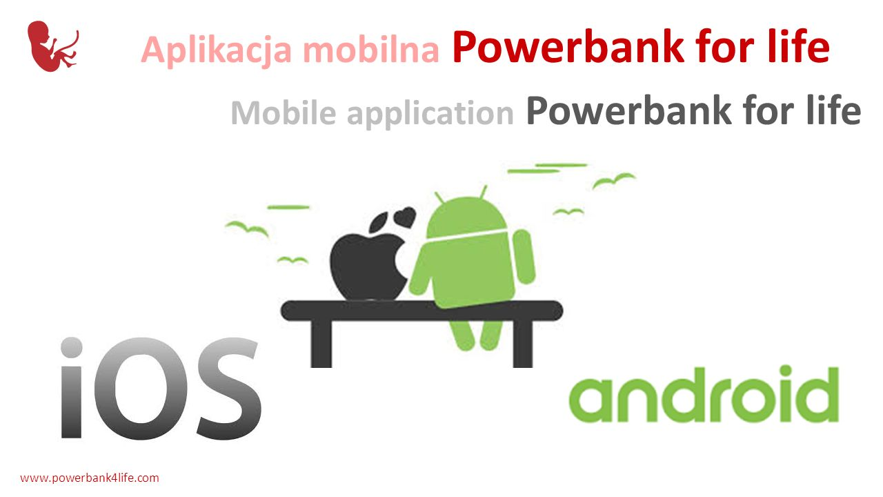 Aplikacja mobilna Powerbank for life Mobile application Powerbank for life www.powerbank4life.com