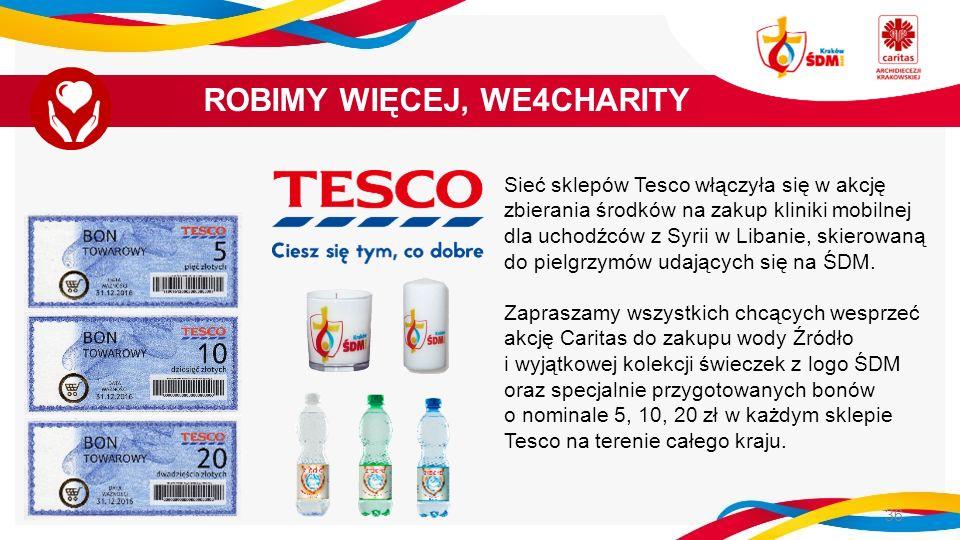 Sieć sklepów Tesco włączyła się w akcję zbierania środków na zakup kliniki mobilnej dla uchodźców z Syrii w Libanie, skierowaną do pielgrzymów udających się na ŚDM.
