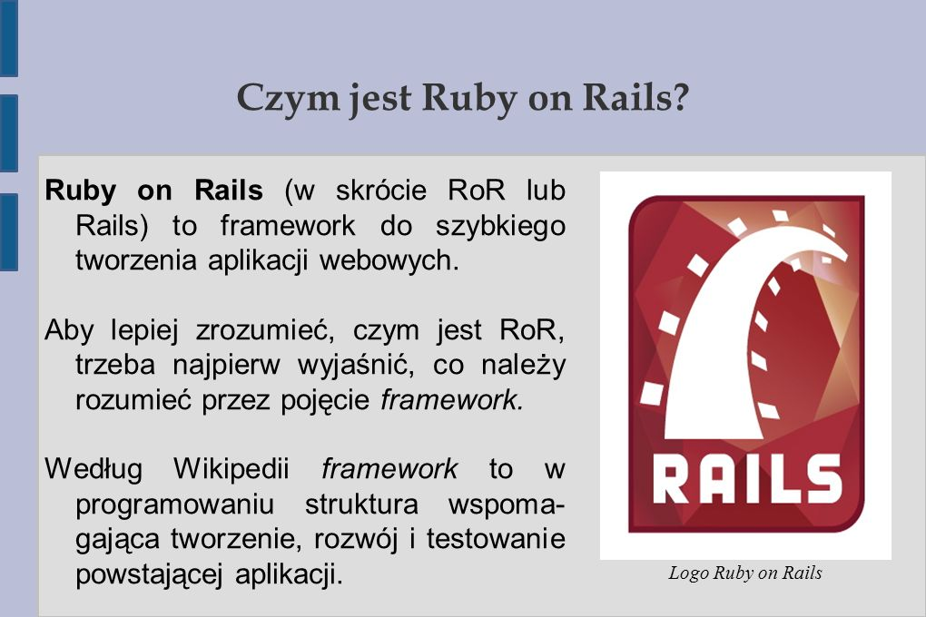 Czym jest Ruby on Rails.