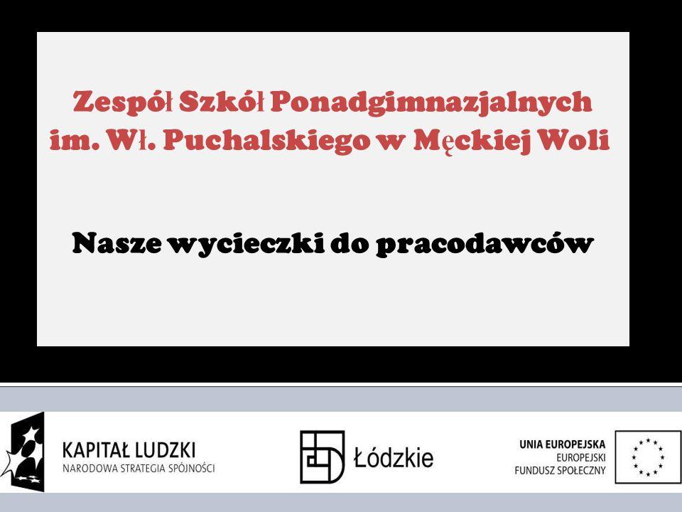 Zespó ł Szkó ł Ponadgimnazjalnych im.W ł.