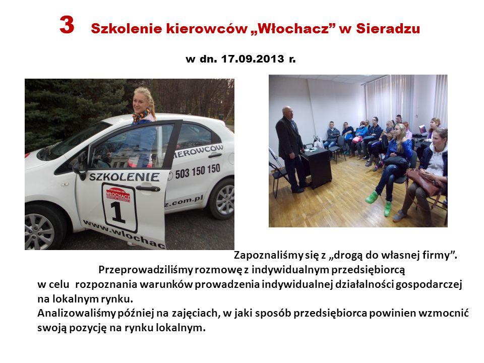 """3 Szkolenie kierowców """"Włochacz w Sieradzu w dn.17.09.2013 r."""