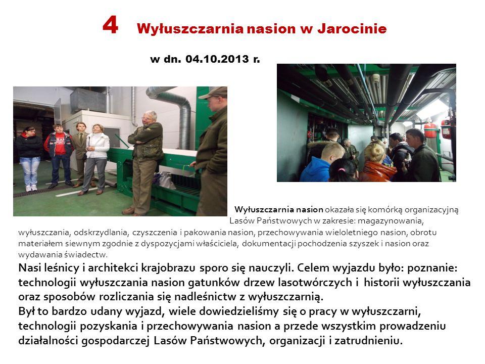 4 Wyłuszczarnia nasion w Jarocinie w dn.04.10.2013 r.