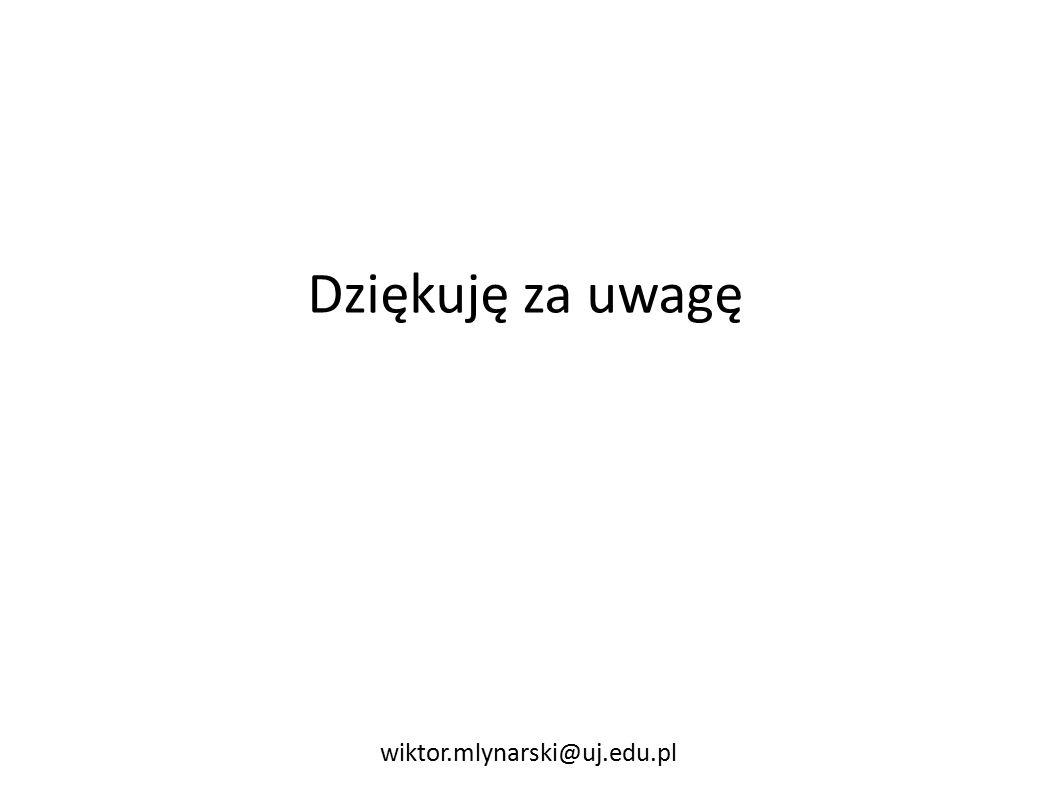 Dziękuję za uwagę wiktor.mlynarski@uj.edu.pl