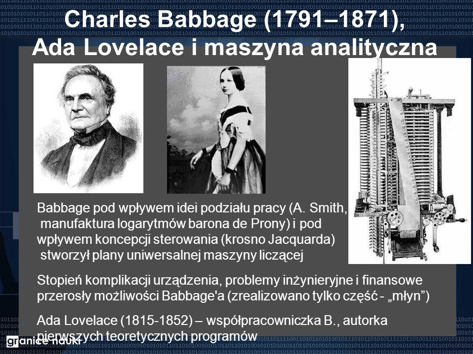 Charles Babbage (1791–1871), Ada Lovelace i maszyna analityczna Babbage pod wpływem idei podziału pracy (A. Smith, manufaktura logarytmów barona de Pr