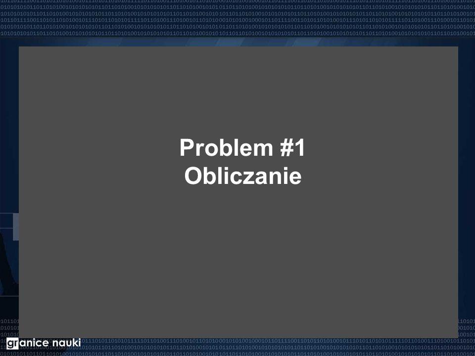 Problem #1 Obliczanie