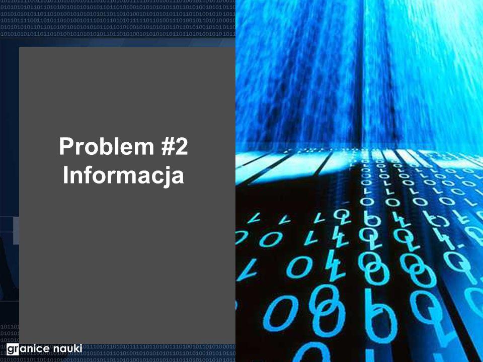 Problem #2 Informacja