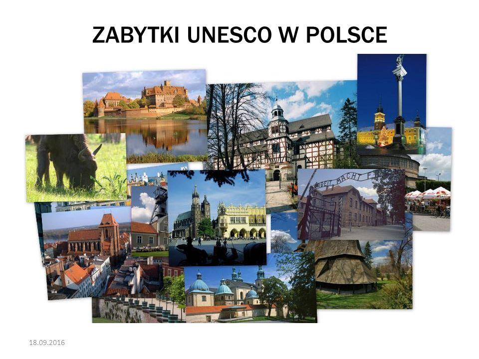 18.09.2016 ZABYTKI UNESCO W POLSCE