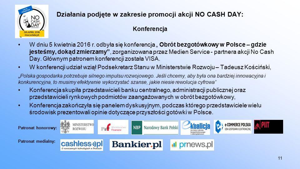 Działania podjęte w zakresie promocji akcji NO CASH DAY: Konferencja W dniu 5 kwietnia 2016 r.