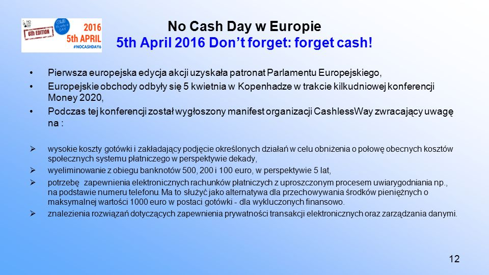 No Cash Day w Europie 5th April 2016 Don't forget: forget cash.